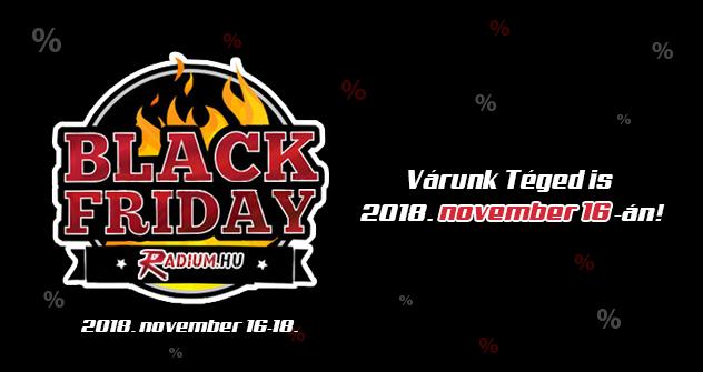 Emlékeztető: Idén is Black Friday a Radiumnál!